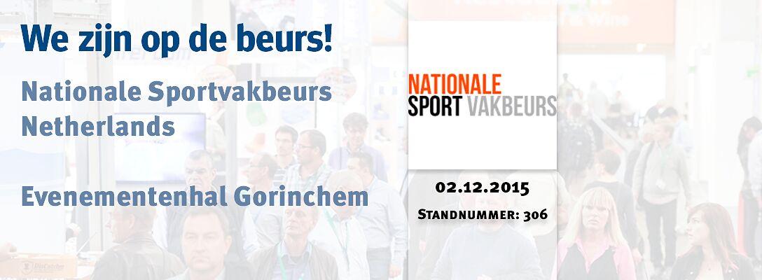 We zijn op de beurs! - Nationale Sportvakbeurs Netherlands 2015